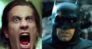 Jake Gyllenhaal Batman Ben Affleck